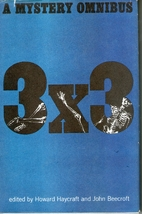 Three Times Three: A Mystery Omnibus [Volume…
