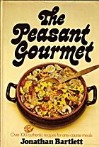 The peasant gourmet by Jonathan Bartlett