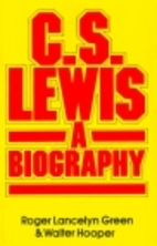 C. S. Lewis: A Biography by Roger Lancelyn…