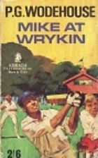 Mike at Wrykyn by P. G. Wodehouse