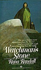 The Watchman's Stone by Rona Randall