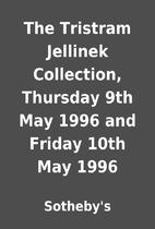 The Tristram Jellinek Collection, Thursday…
