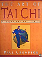 The Art of Tai Chi by Paul Crompton