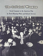 The celluloid weapon;: Social comment in the…