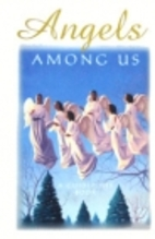 Angels Among Us by Editors of Guideposts