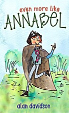 Even More Like Annabel by Alan Davidson