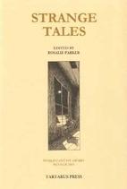 Strange Tales by Rosalie Parker