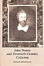 John Donne and Twentieth Century Criticism…