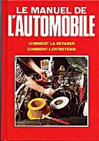 Le manuel de l'automobile / comment la…