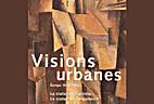 Visions urbanes : Europa 1870-1993 : la…