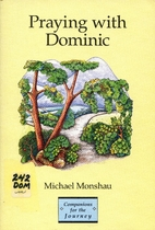 Praying With Dominic (Companions for the…