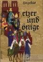 Ketzer und Könige, Bd. 1. - Géza Hegedüs