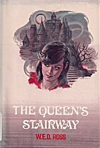 The Queen's Stairway by W. E. D. Ross