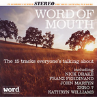 Word of Mouth: July 2004