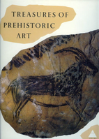 Treasures of prehistoric art by Andre…