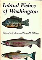 Inland fishes of Washington by Richard S.…