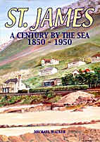 St. James : a century by the sea, 1850-1950…