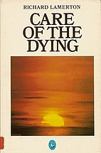 Care of the dying by Richard Lamerton
