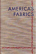 America's fabrics; origin and history,…