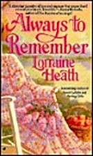 Always to Remember by Lorraine Heath
