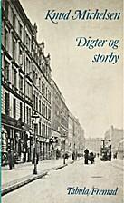 Digter og storby : tre romaners fortolkning…