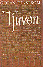Tjuven : roman by Göran Tunström