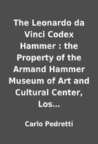 The Leonardo da Vinci Codex Hammer : the…