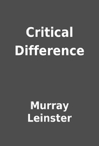 Critical Difference by Murray Leinster