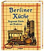 Berliner Küche. Regionale Küche mit…