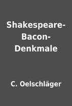 Shakespeare-Bacon-Denkmale by C.…