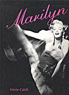 Marilyn by Marie Cahill