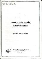 Erdőgazdálkodás, erdőművelés [2001]