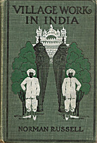 Village work in India by Norman Russell
