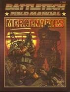 Battletech Field Manual: Mercenaries by Fasa…