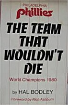 The team that wouldn't die: The Philadelphia…