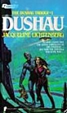 Dushau by Jacqueline Lichtenberg