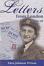 Letters from London: 1944-1945 by Edna M.…