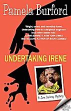 Undertaking Irene by Pamela Burford