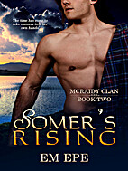 Somer's Rising (McRaidy Clan) by Em Epe