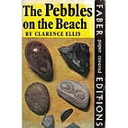 Pebbles on the Beach by Clarence Ellis