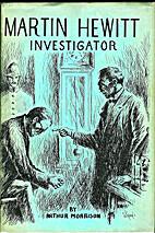Martin Hewitt, Investigator by Arthur…