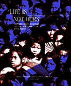 'Life is not ours' : land and human rights…