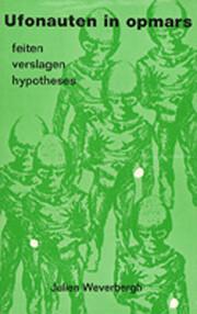 Ufonauten in Opmars door Julien Weverbergh