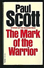 The mark of the warrior by Paul Scott