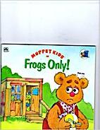 Muppet Kids In Frogs Only (Golden Look-Look…