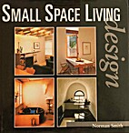 Small Space Living Design by Norman Smith