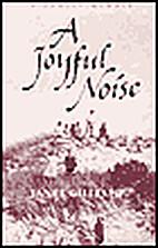 A Joyful Noise by Janet Gillespie