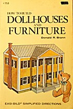 How to Build Doll Houses and Furniture…