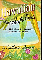 Hawaiian and Pacific Foods. A Cook Book of…