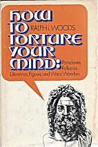 How to torture your mind; paradoxes,…